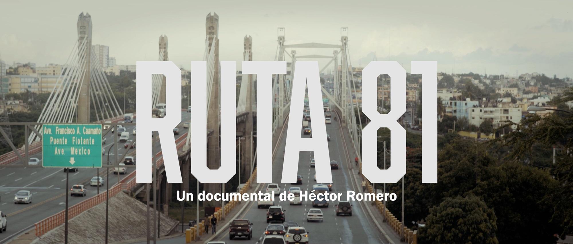 Ruta 81 pelicula documental de Hector Romero